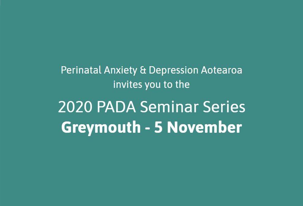 Greymouth PADA Seminar – 5 November 2020