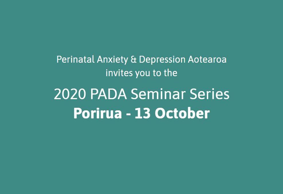 Porirua PADA Seminar – 13 October